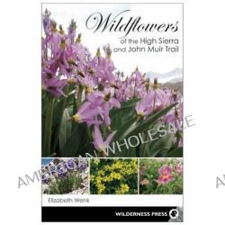 Wildflowers of the High Sierra and John Muir Trail by Robert Beymer, 9780899977386.