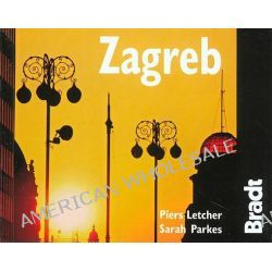 Zagreb, The Bradt City Guide by Piers Letcher, 9781841621890.
