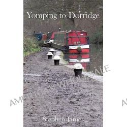 Yomping to Dorridge, Haiku Hiking #1 by Stephen Weatherburn, 9781440115325.