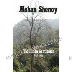 The Hindu Gentleman and Lady by Mohan Shenoy, 9781466442450.