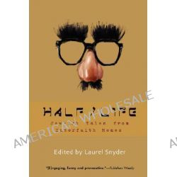 Half/life, Growing Up Jew-ish by Laurel Snyder, 9781933368245.
