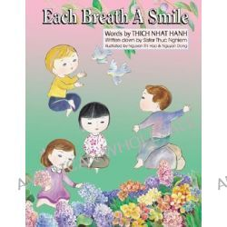 Each Breath a Smile by Thich Nhat Hanh, 9781888375220.