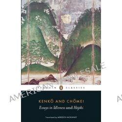Essays in Idleness, And Hojoki by Meredith McKinney, 9780141192109.