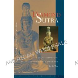 The Diamond Sutra, The Perfection of Wisdom by Bill Porter, 9781582432564.