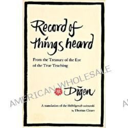 Record of Things Heard by Dogen, 9780877737438.