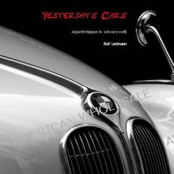 Yesterday's Cars, Paperback Edition by Rolf Lettmann, 9781484033654.