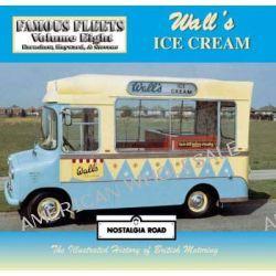 Walls Ice Cream by Alan Earnshaw, 9781903016213.