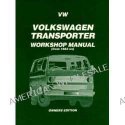 Volkswagen Transporter, 1982, Owners' Edition by Brooklands Books Ltd, 9781855203495.