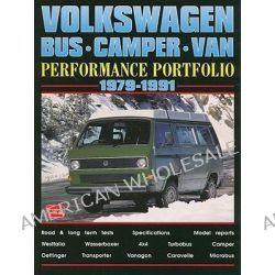 Volkswagen Bus, Camper, Van Performance Portfolio 1979-1991 by R. M. Clarke, 9781855206212.