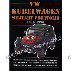 VW Kubelwagen Military Portfolio 1940-1990, Military Portfolio 1940-1990 by R. M. Clarke, 9781855202184.