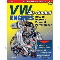 VW Air-Cooled Engines, How to Increase Power and Performance by Daniel Burrill, 9781613251294.