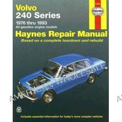 Volvo 240 Series (1976-1993) Automotive Repair Manual, 240 Series - 1976 Thru 1993 - All Gasoline Engine Models by Robert Maddox, 9781563921360.