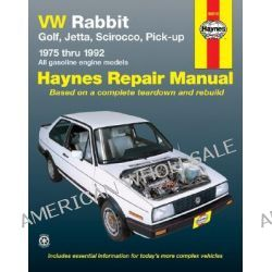 VW Rabbit, Golf, Jetta, Scirocco, Pick-up (1975-1992) Automotive Repair Manual, Haynes VW Rabbit, Jetta, Scirocco & Pick-Up Owners Workshop by A. K. Legg, 9781563920615.