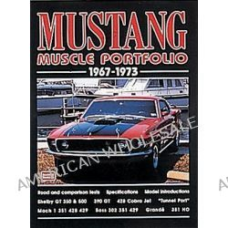 Mustang Muscle Portfolio 1967-1973 by R. M. Clarke, 9781855205413.