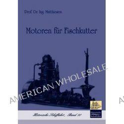 Motoren Fur Fischkutter by Matthiesen, 9783861950196.