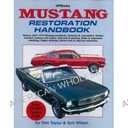 Mustang Restoration Handbook by Don Taylor, 9780895864024.
