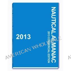 Nautical Almanac, Commercial Edition by Paradise Cay Publications, 9781937196943.