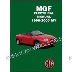 MGF Electrical Manual 1996-2000 MY by R. M. Clarke, 9781855209077.