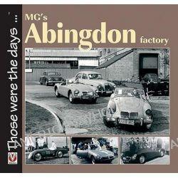 MG's Abingdon Factory by Brian J. Moylan, 9781845841140.
