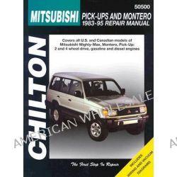 Mitsubishi Shogun and L200 Pick-up Including Twin-cab (1983-95), Pick-Ups and Montero 1983-95 by Chilton Automotive Books, 9780801986666.