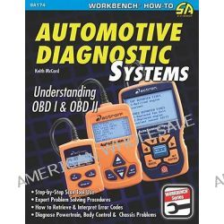 Automotive Diagnostic Systems, Understanding OBD I and OBD II by Keith McCord, 9781934709061.