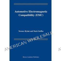 Automotive Electromagnetic Compatibility (EMC) by Terence Rybak, 9781475780000.