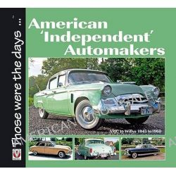 American Independent Automakers, AMC to Willys 1945 to 1960 by Norm Mort, 9781845842390.