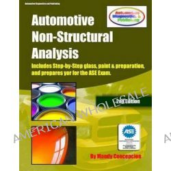 Automotive Non-Structural Analysis, Prepares You for the ASE Exam by Mandy Concepcion, 9781475274059.