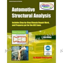 Automotive Structural Analysis, Covers Chassis Repairs and Preparation for the ASE Exam-Cec051 by Mandy Concepcion, 9781475270471.