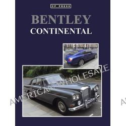 Bentley Continental by Colin Howard, 9780957194014.