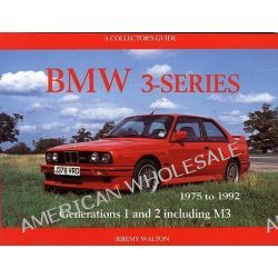 BMW 3-series, 1975-1992 - A Collectors Guide by Jeremy Walton, 9781899870554.
