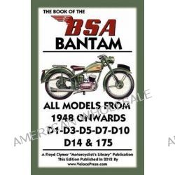 Book of the Bsa Bantam by W. - A. Haycraft - Lupton, 9781588502100.