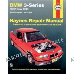 BMW 3-series Automotive Repair Manual, 1992 to 1998 by Robert Rooney, 9781563923760.