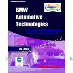 BMW Automotive Technologies, A European Automotive Series by Mandy Concepcion, 9781484933534.