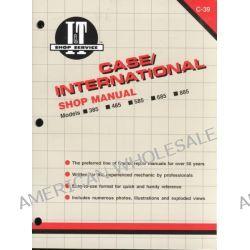 Case/International, Models 385, 485, 585, 685, 885 by Intertec Publishing Corporation, 9780872884168.