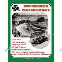 Book of the 1950 Carrera Panamericana - Mexican Road Race by Floyd Clymer, 9781588501165.