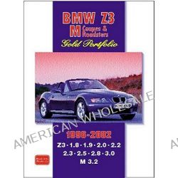 BMW Z3 M Coupes and Roadsters, Features Road and Comparison Tests, New Model Reports, Buying Used Feature Plus Full Technical and Performance Data by R. M. Clarke, 9781855206540.