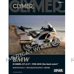 Clymer BMW K1200RS, GT & LT 1998-2010 by Clymer Staff, 9781599694122.