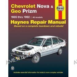 Chevrolet Nova and Geo Prizm 1985-92 Automotive Repair Manual by Jon LaCourse, 9781563920622.