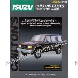 Chilton's Total Car Care Repair Manual 1981-91, Isuzu Trooper Repair Manual by Chilton Automotive Books, 9780801980695.