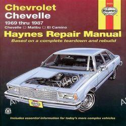 Chevrolet Chevelle V8 and V6 1969-87 Chevelle, Malibu, El Camino Owner's Workshop Manual, 1969 Thru 1987 by Larry Warren, 9781850103424.