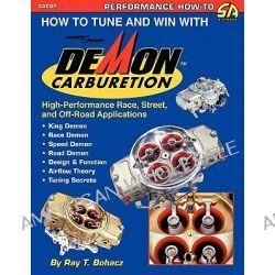 Demon Carburetion by Ray Bohacz, 9781613250006.