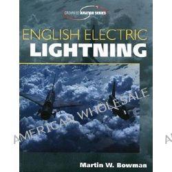 English Electric Lightning by Martin Bowman, 9781861267375.
