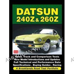 Datsun 240z & 260z a Brooklands Road Test Portfolio, Road Test Portfolio by R. M. Clarke, 9781855209190.