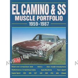 El Camino and SS Muscle Portfolio, 1959-1987 by R. M. Clarke, 9781855203907.