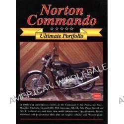Norton Commando Ultimate Portfolio, Ultimate Portfolio by R. M. Clarke, 9781855205703.