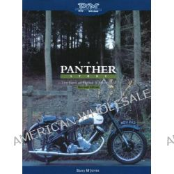 Panther Story, The Story of Phelon and Moore Ltd by Barry M. Jones, 9780955659560.