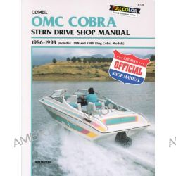OMC Cobra Stern Drives, 1986-1993, Includes 1988-1989 King Cobra Models, Includes 1988 and 1989 King Cobra Models by Clymer Publications, 9780892876105.
