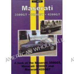 Maserati 3500 GT, 3200 GT, 4200 GT, Gransport, 9781841557199.