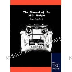 Manual for the MG Midget Supercharged by Anonym, 9783861951841.